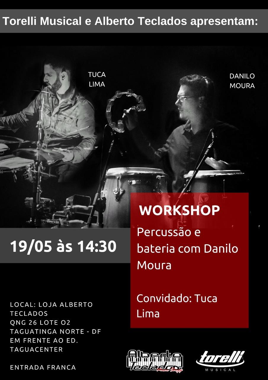 Workshop sobre percussão e bateria com Danilo Moura e Tuca Lima em Taguatinga