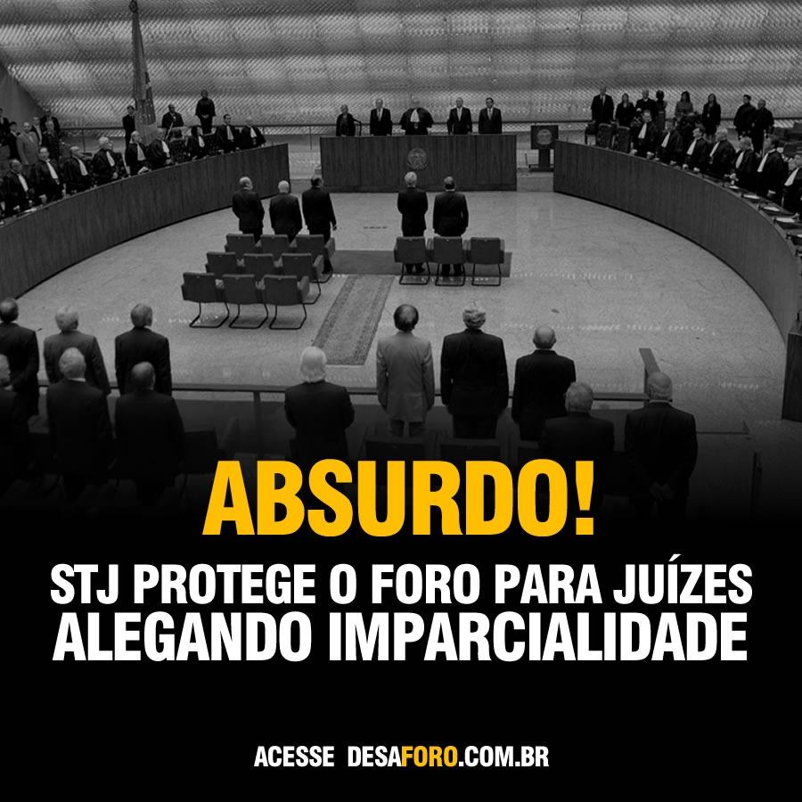 Ministros do STJ decidem não reduzir foro privilegiado de desembargadores e juízes