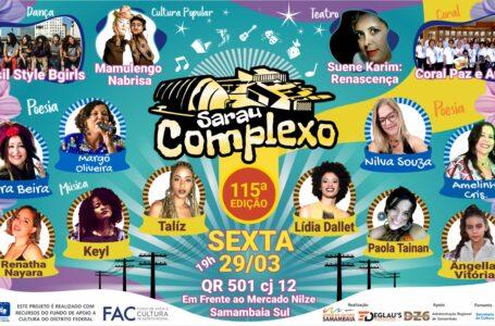 Sarau comemora mês da mulher com apresentações exclusivamente femininas em Samambaia