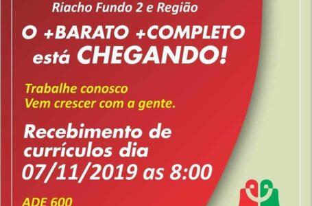 EMPREGO | Rede de supermercados oferece 150 vagas em nova unidade no Recanto das Emas