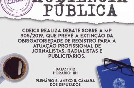 DEBATE   Câmara dos Deputados promove discussão sobre a MP que extingui a obrigatoriedade de registro de  jornalistas e outras profissões