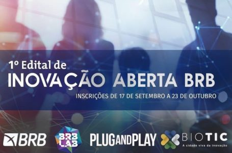 PROGRAMA DE INOVAÇÃO | BRB lança edital para selecionar startups