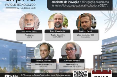 8ª EDIÇÃO DO ENCONTRO NO PARQUE | Especialistas da área de tecnologia debatem os benefícios da participação de empresas em ambiente de inovação