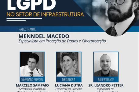 LGPD | Entidades promovem webinar sobre os impactos da lei no setor infraestrutura