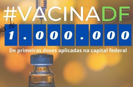 NOVO RECORDE | DF atinge marca de mais de 1 milhão de doses de vacinas contra covid aplicadas